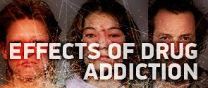 Effects of Drug Addiction